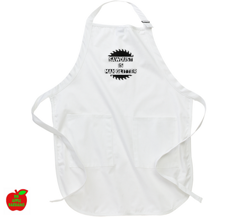 SAWDUST IS MAN GLITTER (Apron) ㋡ Big Apple Bargains - 1