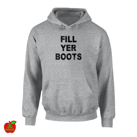 FILL YER BOOTS Grey Hoodie ㋡ Big Apple Bargains