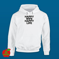 HAPPY WIFE HAPPY LIFE White Hoodie ㋡ Big Apple Bargains