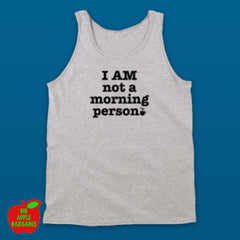 I AM not a morning person Grey Tanktop ㋡ Big Apple Bargains
