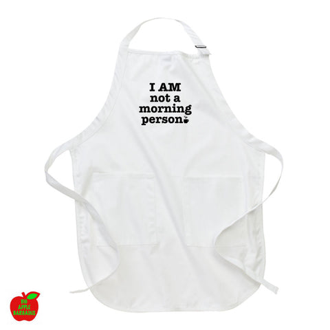 I AM not a morning person White Apron ㋡ Big Apple Bargains