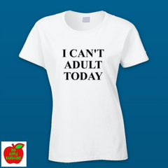 I CAN'T ADULT TODAY ㋡ Big Apple Bargains - 2