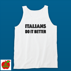 ITALIANS DO IT BETTER 🇮🇹 (TANKTOP)