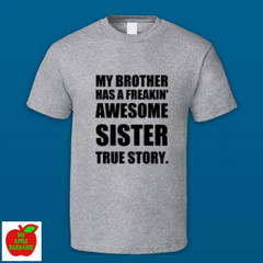 MY BROTHER HAS A FREAKIN' AWESOME SISTER ㋡ Big Apple Bargains - 7