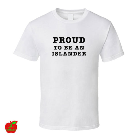Proud to be an Islander - White Standard Tshirt ㋡ Big Apple Bargains