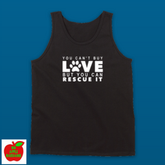 YOU CAN'T BUY LOVE BUT YOU CAN RESCUE IT (TANKTOP) ㋡ Big Apple Bargains - 3