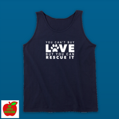 YOU CAN'T BUY LOVE BUT YOU CAN RESCUE IT (TANKTOP) ㋡ Big Apple Bargains - 4