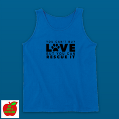 YOU CAN'T BUY LOVE BUT YOU CAN RESCUE IT (TANKTOP) ㋡ Big Apple Bargains - 5