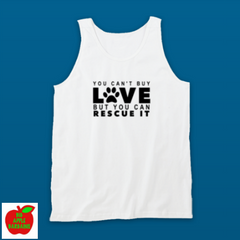 YOU CAN'T BUY LOVE BUT YOU CAN RESCUE IT (TANKTOP) ㋡ Big Apple Bargains - 7