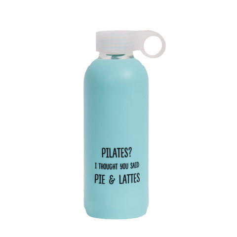 Pilates? I thought you said Pie & Lattes. Drink Bottle