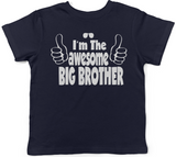 Lil Shirts I'm The Awesome Big Brother Youth & Toddler Tee Shirt