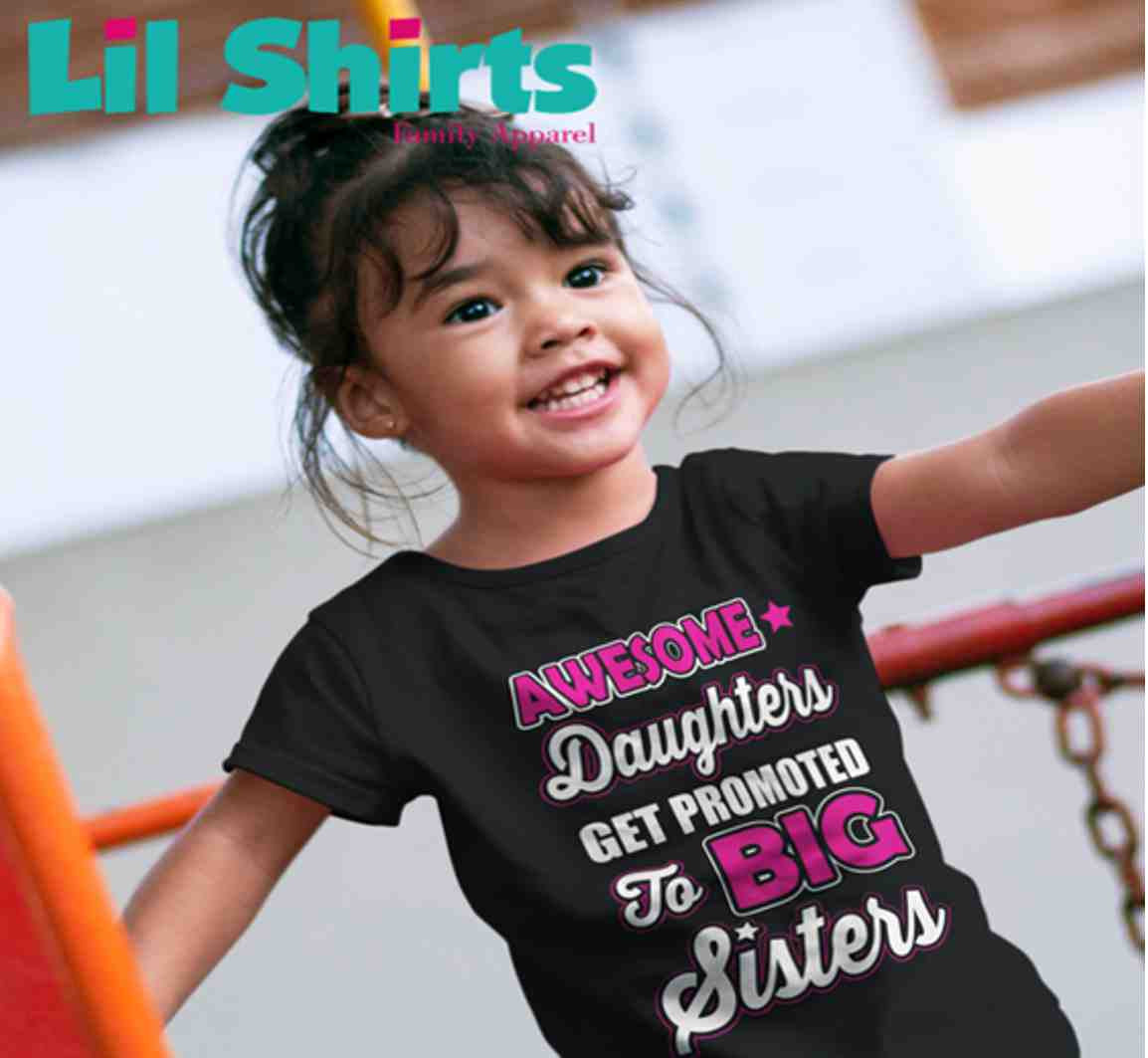 Lil Shirts Awesome Daughter Get Promoted Toddler Girls Shirt