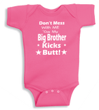 Lil Shirts Don't Mess With Me Cuz My Big Brother Baby Bodysuit