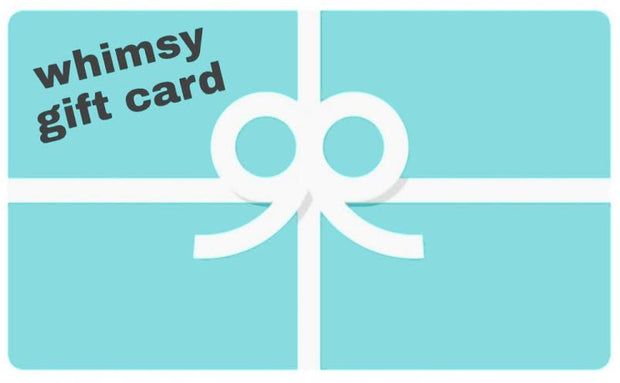 Whimsy Gift Card