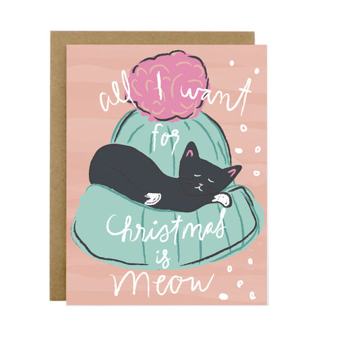 All I Want For Christmas is Meow - [product type] - Hen Pen Paper Co