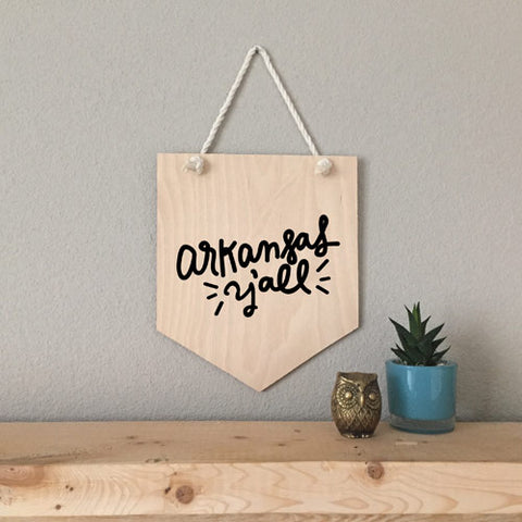 Arkansas Y'all Wood Pennant Sign - [product type] - Hen Pen Paper Co