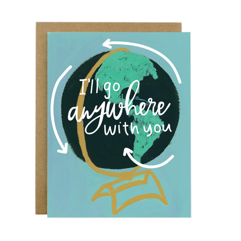 I'll Go Anywhere With You Card - [product type] - Hen Pen Paper Co