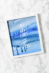 All The Stars Are For You Art Print - Hen Pen Paper Co