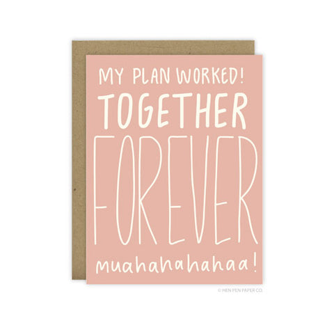 Together Forever Muahahaha - [product type] - Hen Pen Paper Co