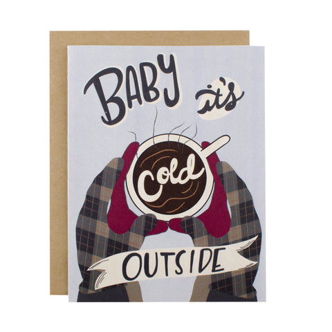 Baby It's Cold Outside - [product type] - Hen Pen Paper Co
