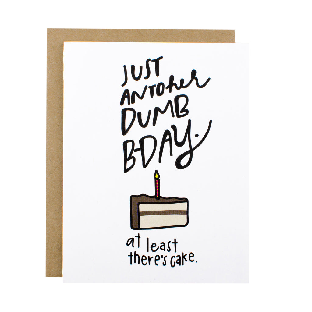 Another Dumb Birthday - [product type] - Hen Pen Paper Co