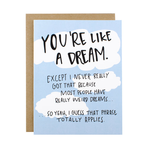 You're Like A Dream - [product type] - Hen Pen Paper Co