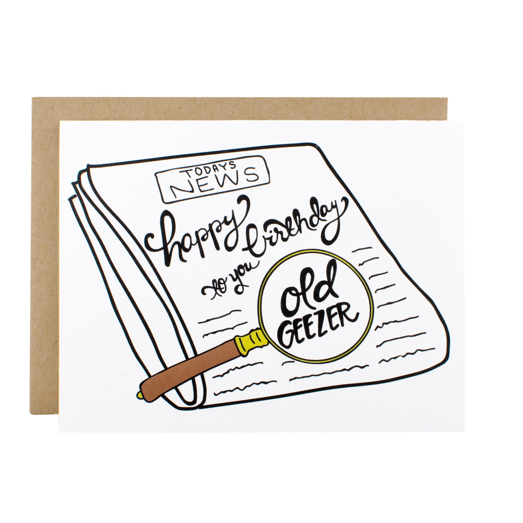 Happy Birthday Old Geezer - [product type] - Hen Pen Paper Co