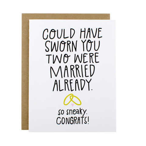 Could Have Sworn You Were Married - Hen Pen Paper Co