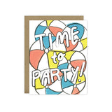 Time to Party Greeting Card - [product type] - Hen Pen Paper Co