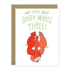 And Little Sweet Baby Makes Three! - Hen Pen Paper Co