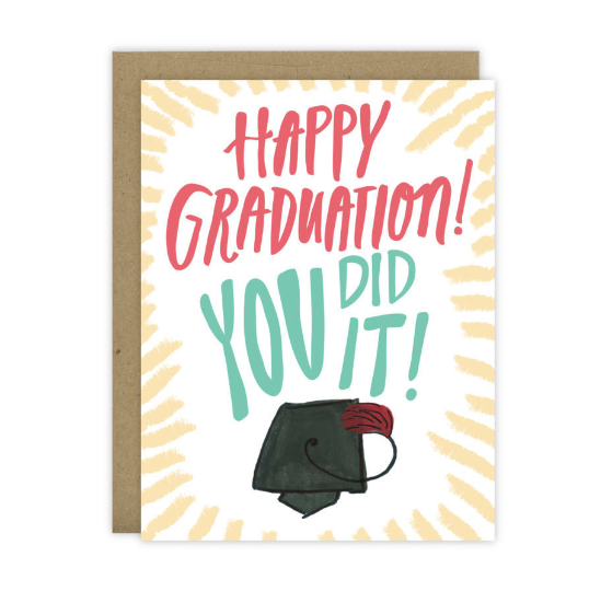 Happy Graduation You Did It - [product type] - Hen Pen Paper Co