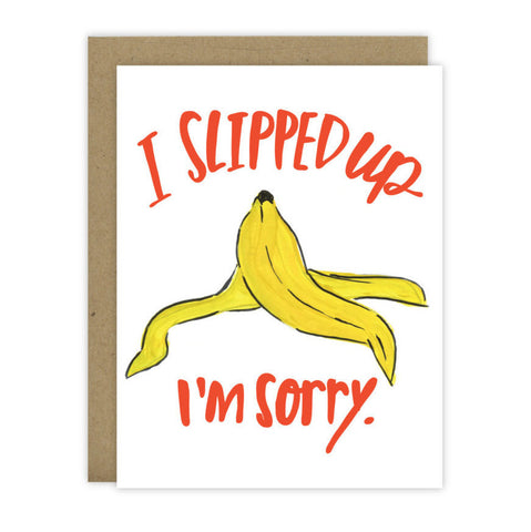 Sorry I Slipped Up - [product type] - Hen Pen Paper Co