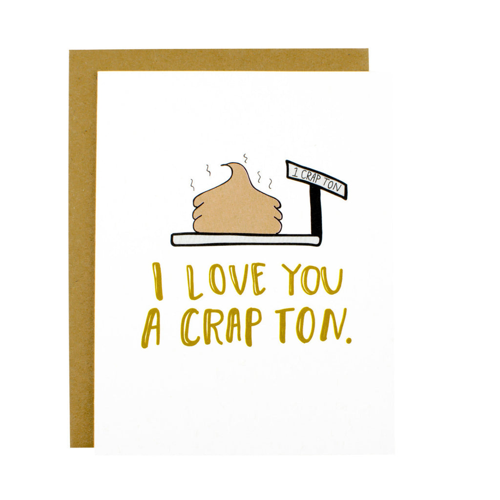 I Love You A Crap Ton Card - [product type] - Hen Pen Paper Co