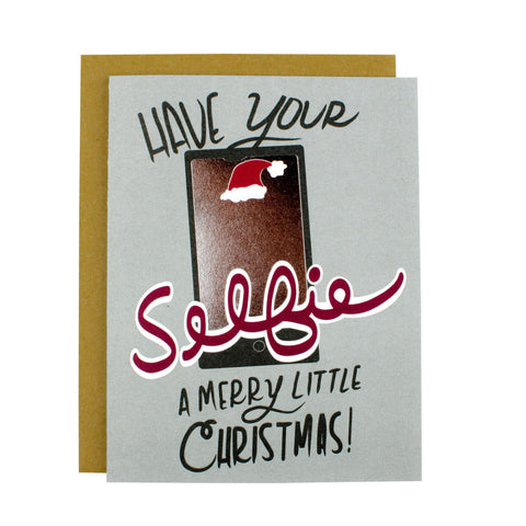 Have Your Selfie A Merry Little Christmas Card - [product type] - Hen Pen Paper Co