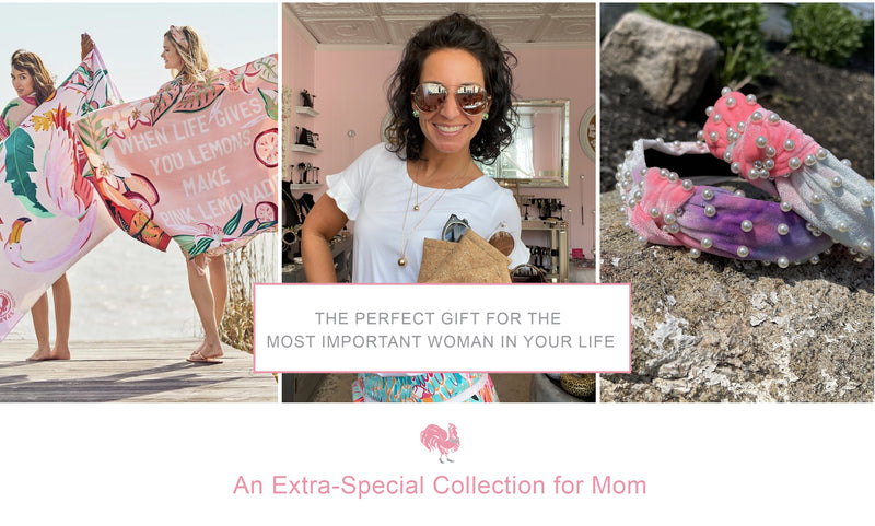 The Perfect Mother's Day Gift for the  Most Important Woman in Your Life