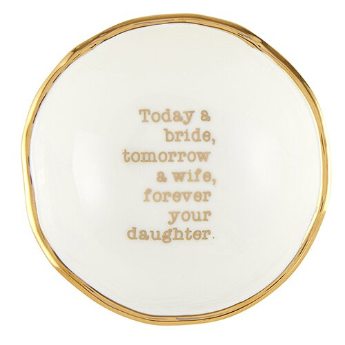 "The ""Forever Your Daughter"" Jewelry Dish"