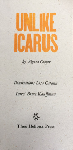 Unlike Icarus, limited edition letter-press chapbook