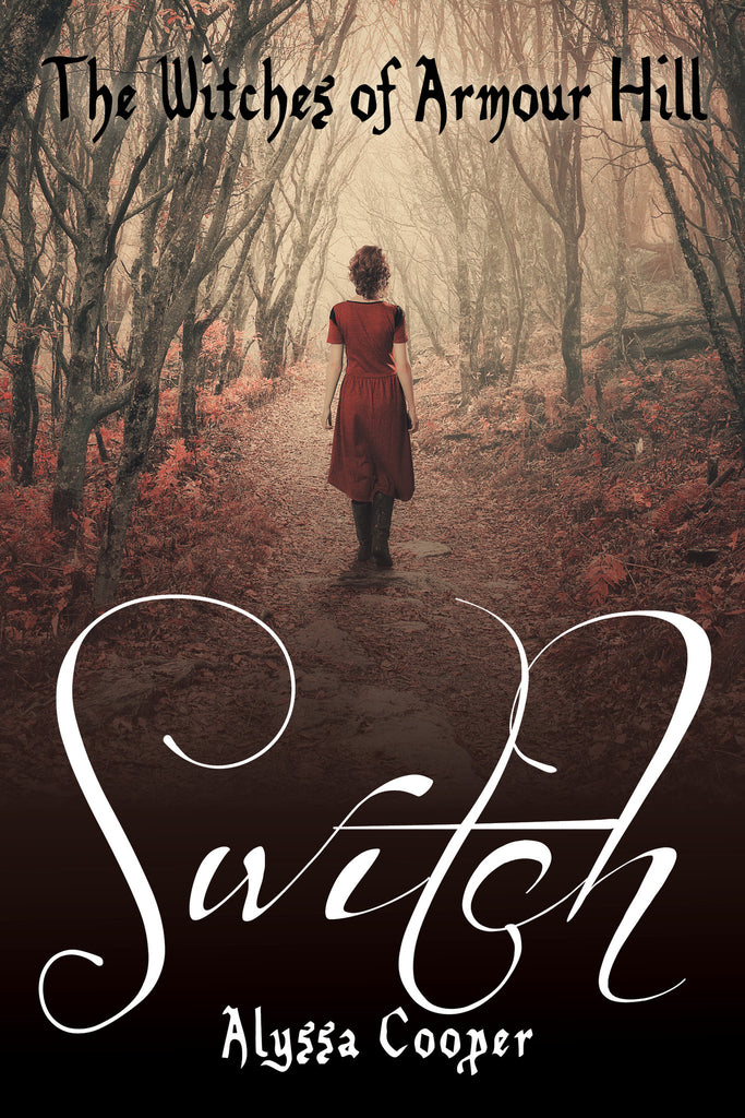 The Witches of Armour Hill: Switch, paperback edition