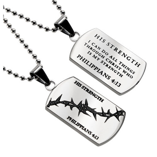 Philippians 4:13 HIS STRENGTH Christian Dog Tag with Crown of Thorns, Stainless Steel Ball Chain