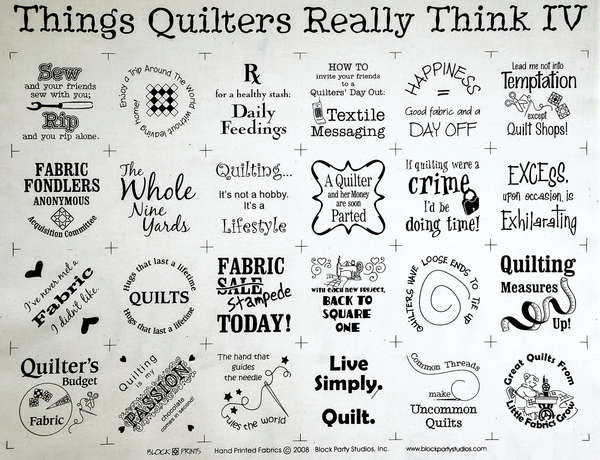 Things Quilters Really Think IV