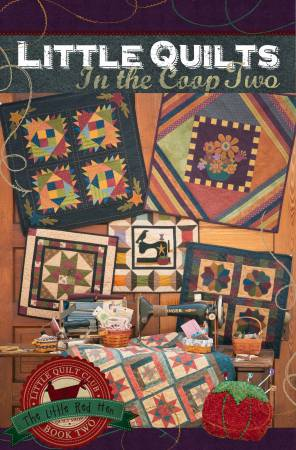 Little Quilts in the Coop Book 2