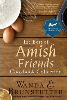 The Best of Amish Friends Cookbook by Wanda Brunstetter