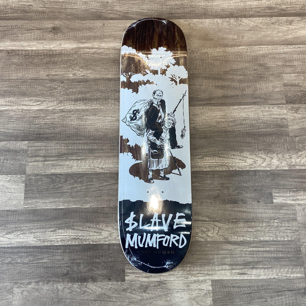 Slave Skateboards Mumford Only Human Deck