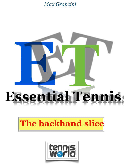 ET - Backhand slice