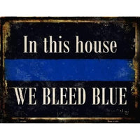 "We Bleed Blue 9"" x 12"" Metal Parking Sign"