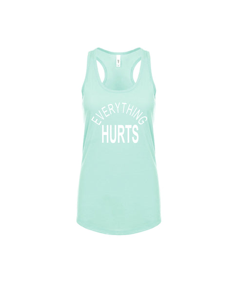 Everything Hurts Razorback Tank Top - Star Spangled LLC