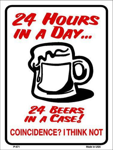 "24 Hours In A Day Metal Novelty Parking Sign- 9"" X 12"""