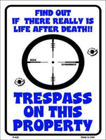 "Trespass On This Property 2nd Amendment Metal Novelty Parking Sign- 9"" X 12"""
