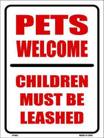 "Pets Welcome Children Leashed Metal Novelty Parking Sign- 9"" X 12"""