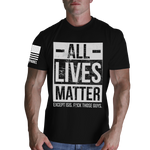 All Lives Matter Black T-Shirt- Nine Line Short Sleeve Graphic Tee Shirt - Star Spangled 1776